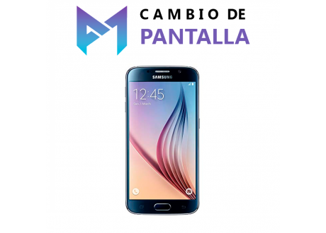 Cambio de Pantalla Samsung Galaxy S6